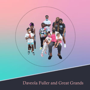 Daveola Fuller and Great-Grandchildren